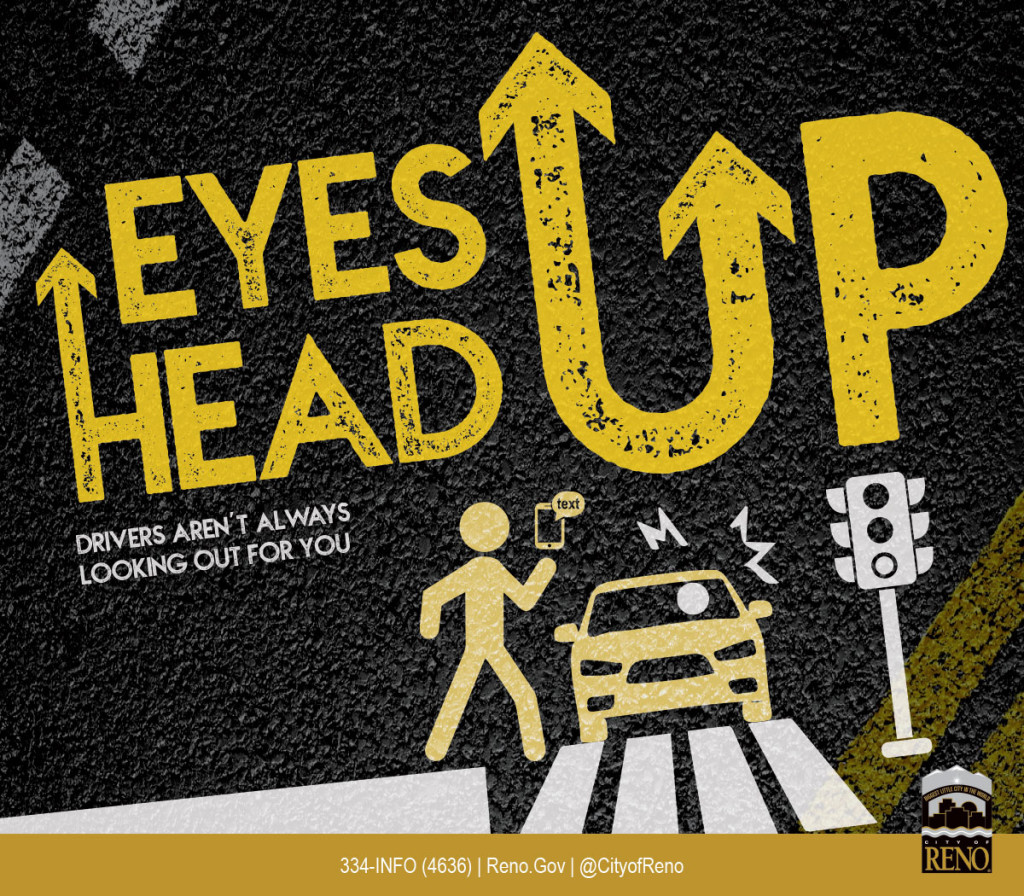 Eyes Up Head Up - Drivers aren't always looking out for you