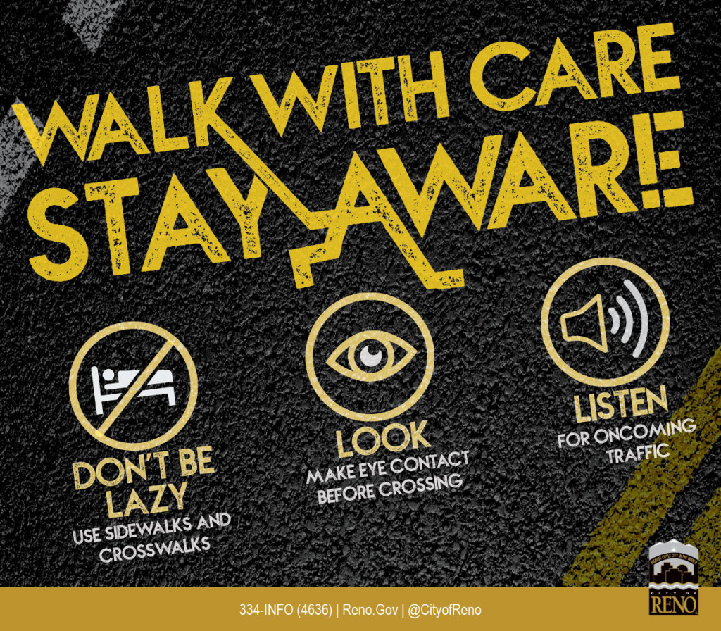 Walk With Care Stay Aware! Don't be Lazy, Look, Listen.