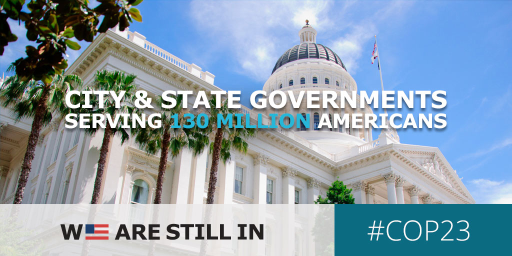 City and State Governments serving 130 million Americans, We Are Still In, #COP23
