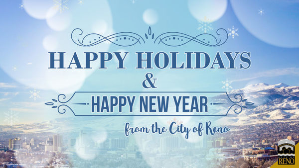 Happy Holidays and Happy New Year from the City of Reno
